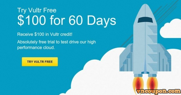 Vultr – get $100 免费礼券 for 60 days