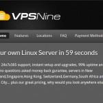 VPSNine –  优惠25% 香港 & Singapore OpenVZ VPS
