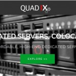 QuadIX – 独服 特价机 最低 $10 USD – Intel CPU / 4 GB内存/ 500 GB Disk / 1 Gbps Port