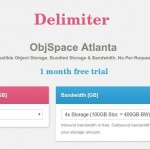 Try Delimiter ObjSpace 100GB Plan for 免费(1 month trial) – $99/3 Years 2TB Storage (优惠92%)