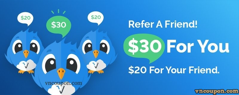 Vultr-Refer-A-Friend-30-USD-Credit-For-You