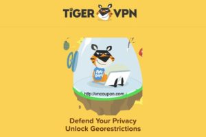 TigerVPN – Upto 优惠93% Lifetime Subscription