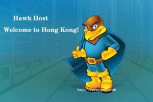 Hawk Host expand to 香港, 中国 – 优惠30% on Any New 虚拟主机