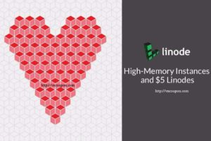 Linode introduces $5 Cloud Instances – 1GB 内存, 20GB SSD, 1TB流量