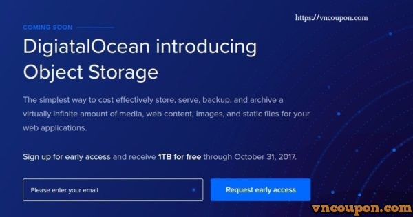 Early access to DigitalOcean Object Storage to receive 最高1 TB of 免费storage