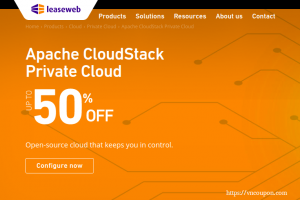 LeaseWeb 优惠券 & 优惠码 in on 一月2020 – 优惠50% Apache CloudStack Private Cloud