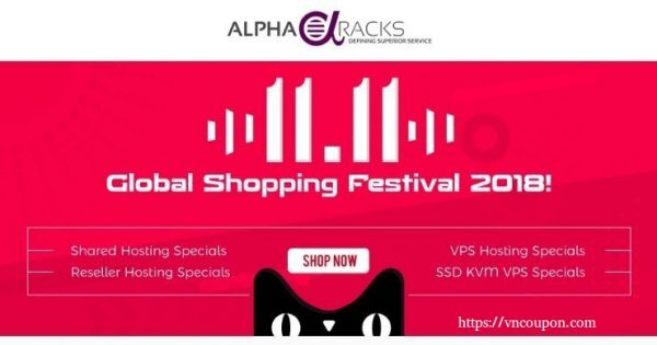 [11.11 Deals] AlphaRacks – NEW SSD KVM VPS! Happy Hosting Deals
