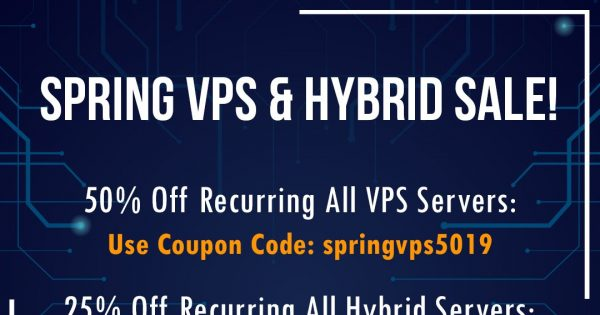 DediPath Spring Sale! Last Chance To Save Big – 优惠50% VPS & 优惠25% Hybrid Servers