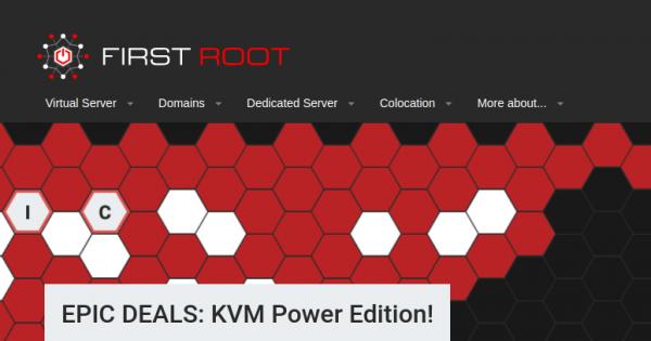 First Root – 特价机 KVM VPS with 永久折扣 最低 $20每年