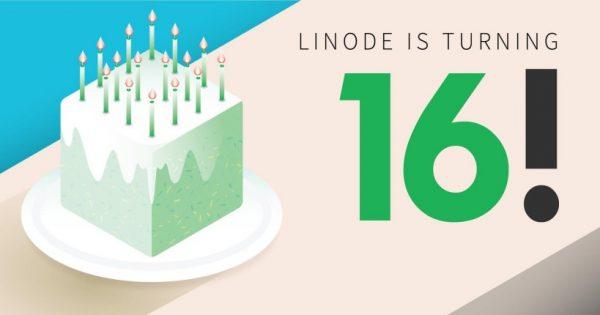 Linode's 16th Birthday – Triples Dedicated Plan Storage + $20 USD 免费Credit 限新客户