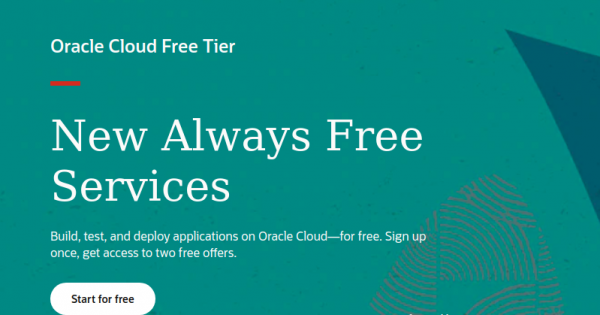 """Oracle Cloud 免费Tier – The """"Always Free"""" services include Oracle Autonomous Database, Compute VMs, Object Storage + $300 in 免费credits."""