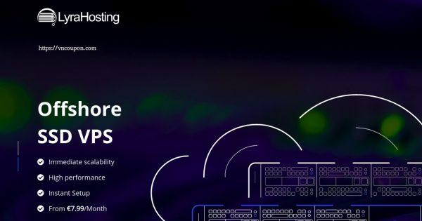 LyraHosting – 50% life time折扣 on KVM SSD VPS 最低 €3.99每月 – Offshore VPS