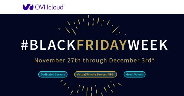[网络星期一节日 2019] OVH – 优惠50% 独服 – 优惠40% Cloud VPS – €4.99 .COM 域名 – 免费2 month for Private Cloud