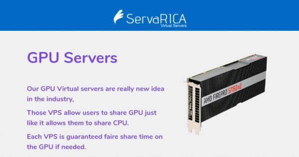 ServaRICA – GPU VPS 提供 最低 $15每月 with AMD FirePro GPUs & NVMe SSD