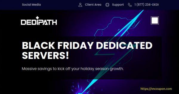 [黑色星期五 2020] DediPath – 512MB VPS for $10每年 – Some amazing dedi offers