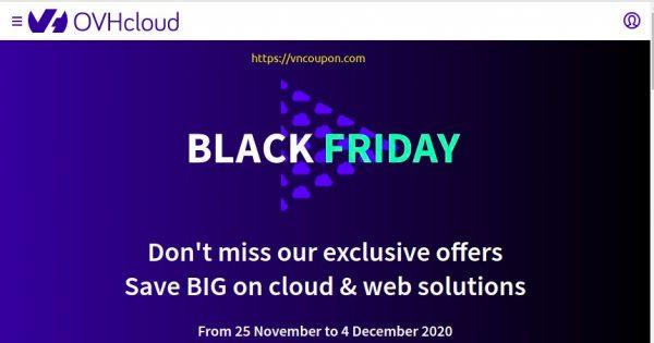 OVHCloud 黑色星期五 2020 sale has begun! 特价机 独服 最低 €27.99 – 免费赠送$200 to try Public Cloud – 优惠50% VPS – 优惠97% 域名 – 优惠40% 虚拟主机