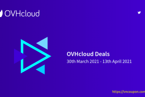 [Easter 2021] OVHcloud Deals – 特价机 独服 最低 €29每月 – 最高优惠20% VPS – �免费赠送�150 on Public Cloud