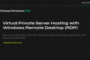 CheapWindowsVPS – 优惠50% Windows VPS 提供 最低 $4.5每月 with Unmetered 流量 in 8位置