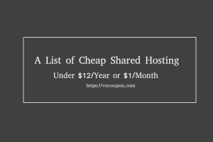 A list of Cheap 虚拟主机 under $12每年
