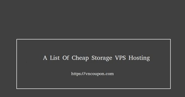 A list of cheap Storage VPS