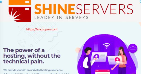 Shine Servers – Fully Managed VPS 最低 $15.99每月 + Get 优惠50% 优惠券!